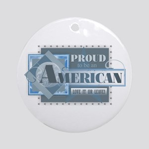 Proud to be an American Round Ornament