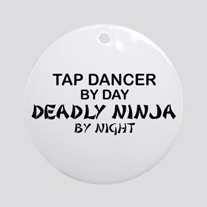 Tap Dancer Deadly Ninja Ornament (Round)