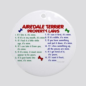 Airedale Terrier Property Laws 2 Ornament (Round)