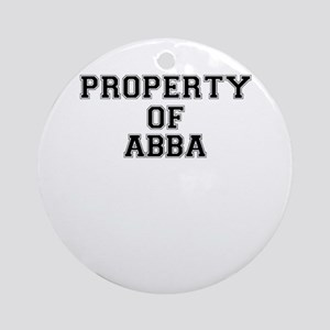 Property of ABBA Round Ornament