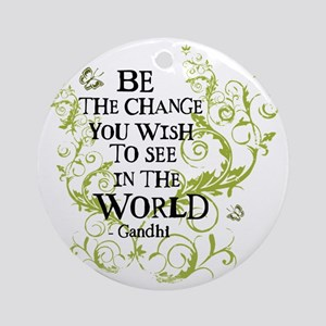 Be the Change - Green - Light Round Ornament