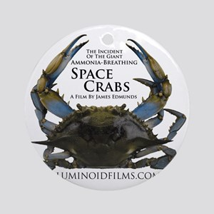 ApparelFrontONLYSpaceCrabs Round Ornament