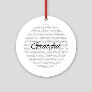 Grateful For... (round) Round Ornament
