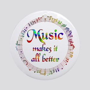 Music Makes it Better Ornament (Round)