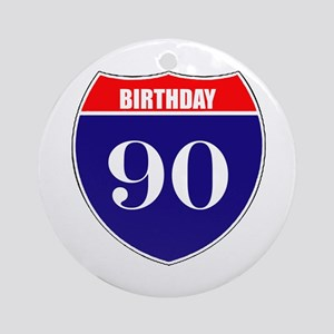 90th Birthday! Ornament (Round)