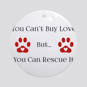 cant-buy-love Round Ornament
