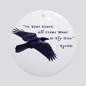 All Crows Want to Fly Free Round Ornament