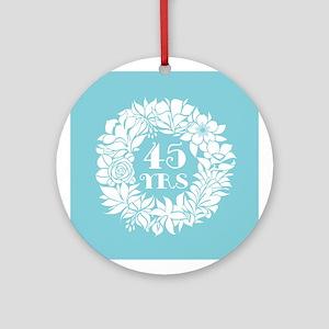 45th Anniversary Wreath Ornament (Round)