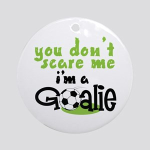 Im A Goalie Ornament (Round)
