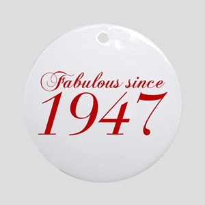 Fabulous since 1947-Cho Bod red2 300 Ornament (Rou
