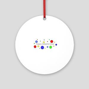Happy Adoption Day Round Ornament