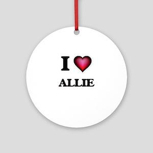 I Love Allie Round Ornament