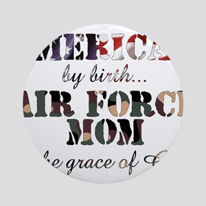 AF Mom by grace of God Ornament (Round)