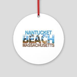 Summer nantucket- massachusetts Round Ornament