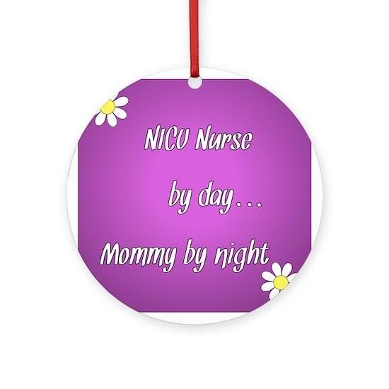 NICU Nurse by day Mommy by night