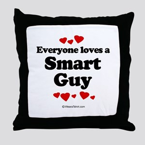 Everyone loves a Smart Guy -  Throw Pillow