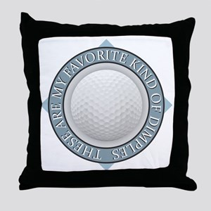 Golf - My Favorite Kind of Dimples Throw Pillow