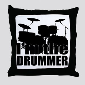 I'm the Drummer Throw Pillow