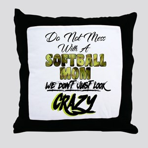 don't mess with a softball mom Throw Pillow