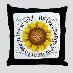 Be the change you want to see in the Throw Pillow