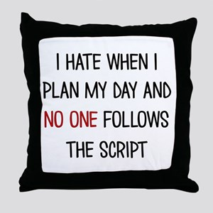 I PLAN MY DAY Throw Pillow
