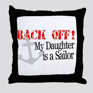 Back Off!-My Daughter is a Sa Throw Pillow