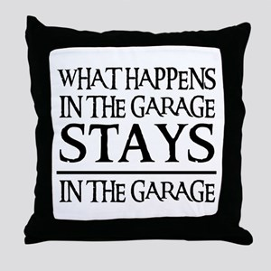 STAYS IN THE GARAGE Throw Pillow