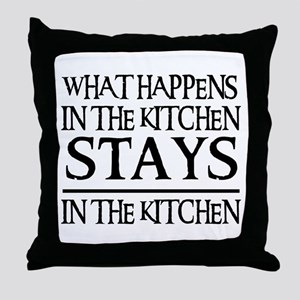 STAYS IN THE KITCHEN Throw Pillow