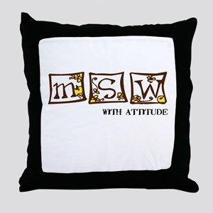 MSW with attitude Throw Pillow