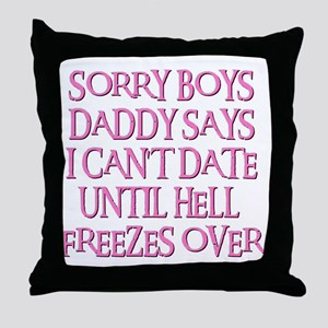 UNTIL HELL FREEZES OVER Throw Pillow