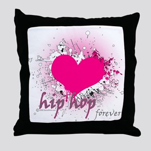 Love Hip Hop Forever Throw Pillow