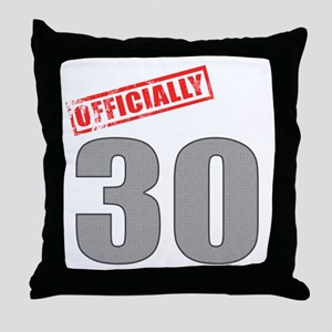 Officially 30 Throw Pillow