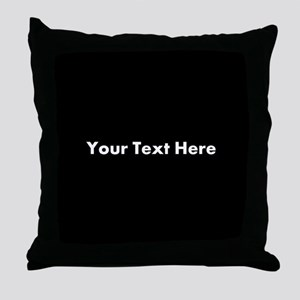Black Background with Text. Throw Pillow