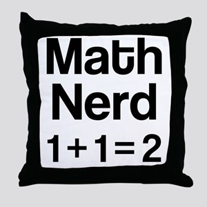 Math Nerd (1+1=2) Throw Pillow