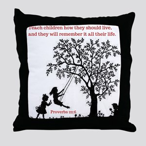 Proverbs 22:6 Throw Pillow