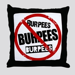 No Burpees Throw Pillow