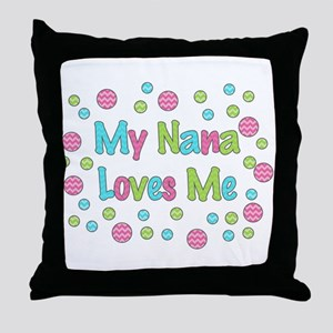 My Nana Loves Me Girl Design Throw Pillow