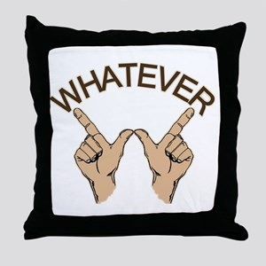 Funny Whatever Attitude Throw Pillow