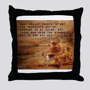 What Really Counts - John F Kennedy Throw Pillow