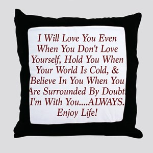 ALWAYS Enjoy Life! Throw Pillow
