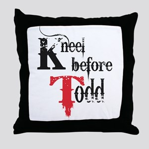 Kneel Before Todd 2 Throw Pillow