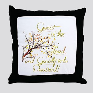 Great is the Lord Throw Pillow