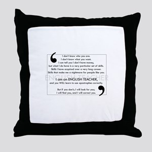 I Will Find You - Apostrophes Throw Pillow