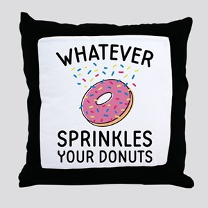 Sprinkles Your Donuts Throw Pillow