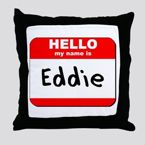 Hello my name is Eddie Throw Pillow