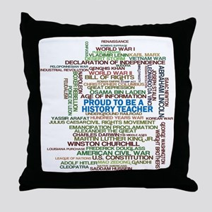 Proud History Teacher Throw Pillow