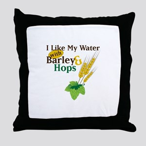I Like My Water with Barley Hops Throw Pillow