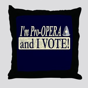 I'm Pro Opera Throw Pillow