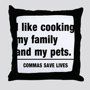 Commas save lives Throw Pillow