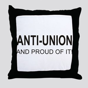 Anti-Union Throw Pillow